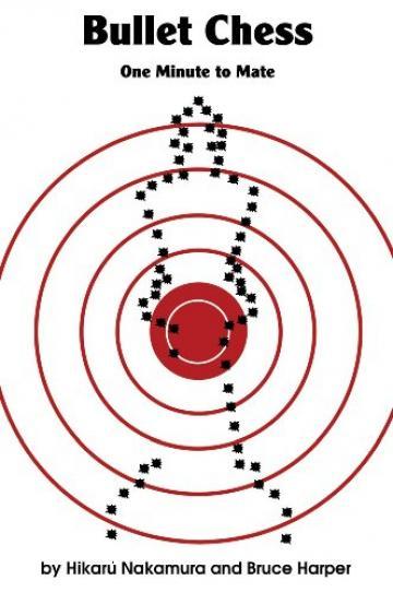 Carte, Bullet Chess - Hikaru Nakamura de la Chess Events Srl