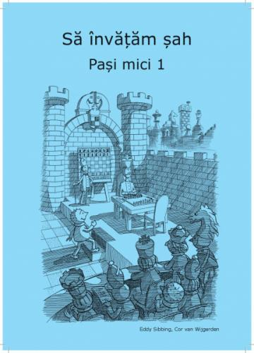Carte, Sa invatam sah - Pasi Mici 1 - Caiet de exercitii de la Chess Events Srl