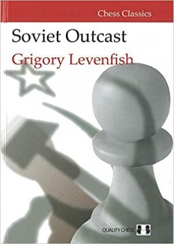 Carte, Soviet Outcast - Grigory Levenfish de la Chess Events Srl