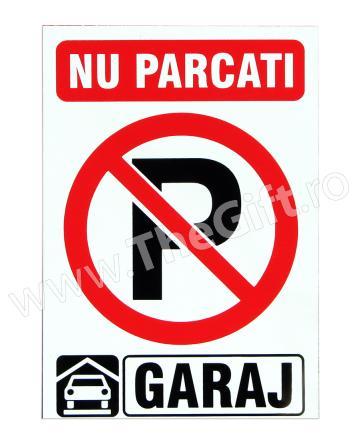 Indicator Nu parcati! Garaj de la Thegift.ro - Cadouri Online